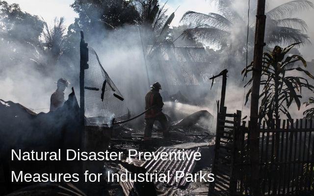 Natural Disaster Preventive Measures for Industrial Parks