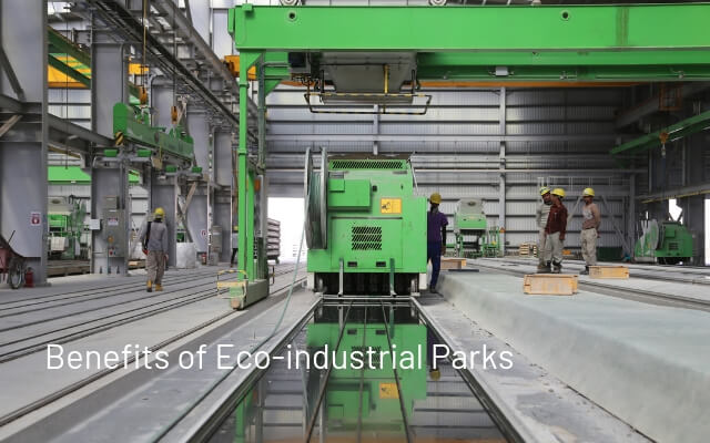 Benefits of Eco-industrial Parks