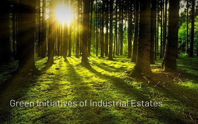 Green Initiatives of Industrial Estates