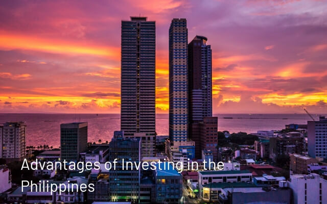 Advantages of Investing in the Philippines